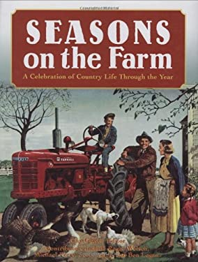 Seasons on the Farm: A Celebration of Country Life Through the Year 9780760327760