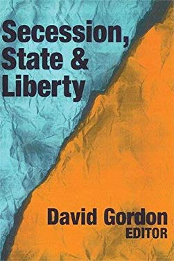 Secession, State, and Liberty 9780765809438
