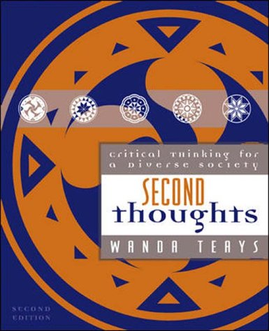 Second Thoughts: Critical Thinking for a Diverse Society 9780767425629