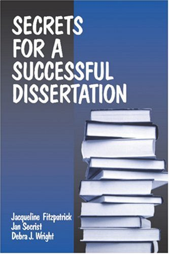 Secrets for a Successful Dissertation 9780761912514