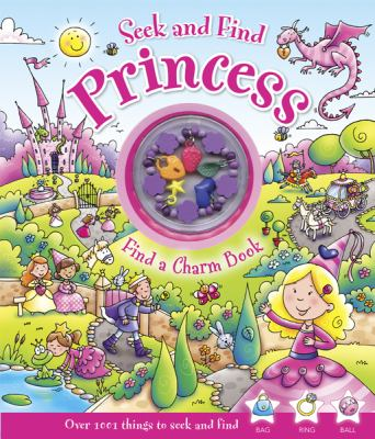 Seek and Find Princess: Find a Charm Book