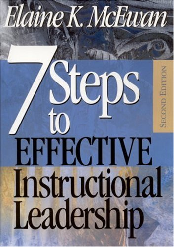 Seven Steps to Effective Instructional Leadership 9780761946304