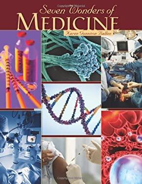 Seven Wonders of Medicine 9780761342397