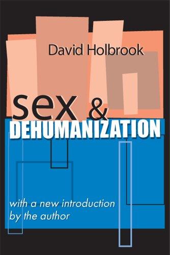 Sex and Dehumanization 9780765804020