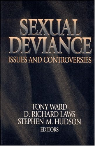Sexual Deviance: Issues and Controversies 9780761927327
