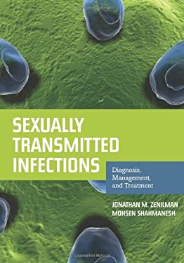 Sexually Transmitted Infections: Diagnosis, Management, and Treatment 9780763786755