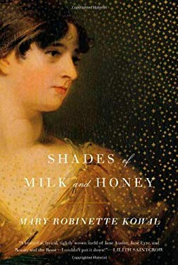 Shades of Milk and Honey 9780765325563