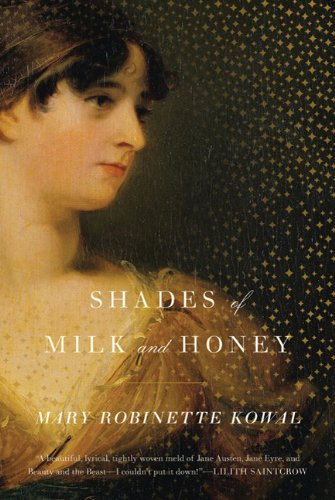 Shades of Milk and Honey 9780765325600