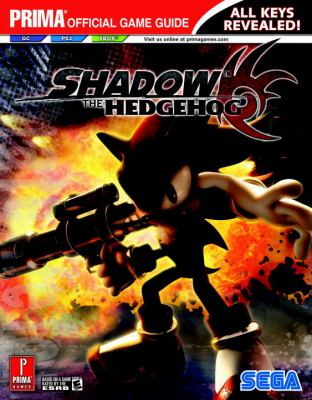 Shadow the Hedgehog: Prima Official Game Guide 9780761551959