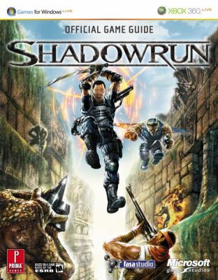 Shadowrun: Prima Official Game Guide for Windows Live & XBOX 360 Live 9780761554325