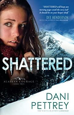 Shattered 9780764209833