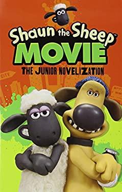 Shaun the Sheep Movie - the Junior Novel