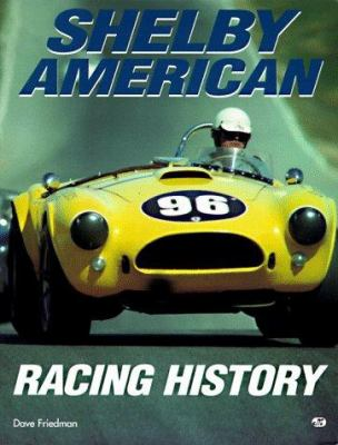 Shelby Racing History 9780760303092