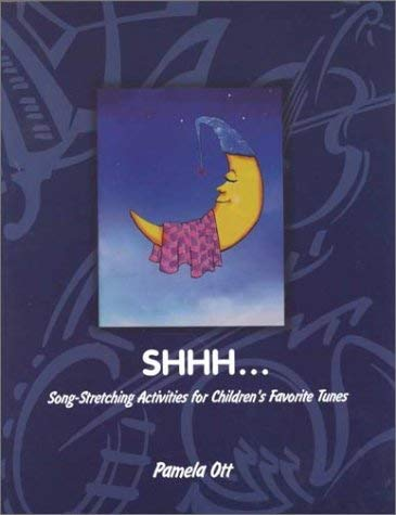 Shhh: Activites for Quiet Times and Rainy Days 9780761975441