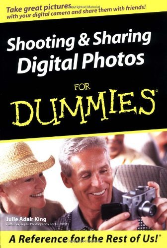 Shooting & Sharing Digital Photos for Dummies