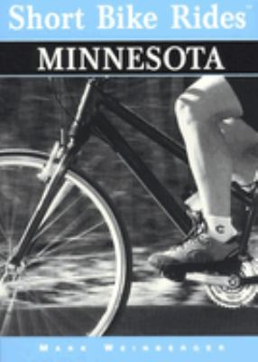 Short Bike Rides in Minnesota 9780762702077