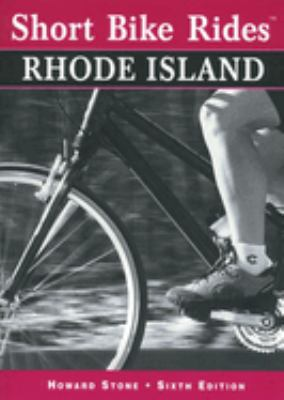 Short Bike Rides in Rhode Island, 6th 9780762703340
