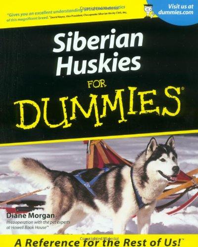 Siberian Huskies for Dummies. 9780764552793