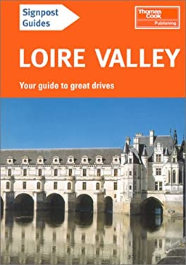 Signpost Guide Loire Valley 9780762712519