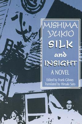 Silk and Insight: (Kinu to Meisatsu) 9780765602992