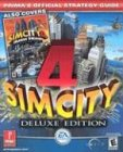 SimCity 4: Rush Hour: Prima's Official Strategy Guide 9780761543282