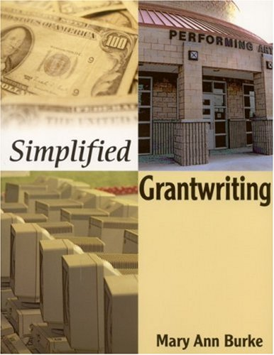 Simplified Grantwriting 9780761945321