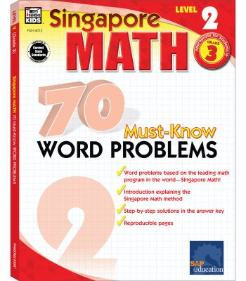 Singapore Math 70 Must-Know Word Problems, Level 2 Grade 3 9780768240122