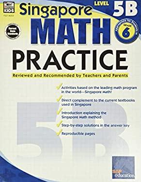 Singapore Math Practice Level 5B, Grade 6