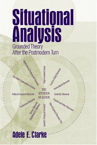 Situational Analysis: Grounded Theory After the Postmodern Turn 9780761930563