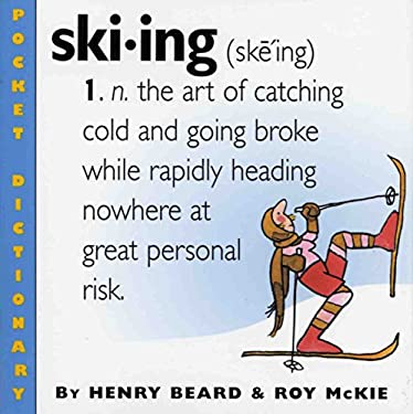 Ski.Ing: A Snowslider's Dictionary 9780761128205