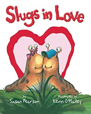 Slugs in Love 9780761462484