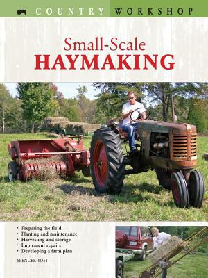 Small-Scale Haymaking 9780760320969