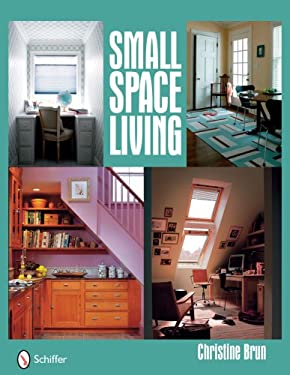 Small Space Living 9780764331923