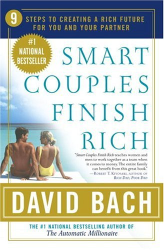 Smart Couples Finish Rich: 9 Steps to Creating a Rich Future for You and Your Partner 9780767904841