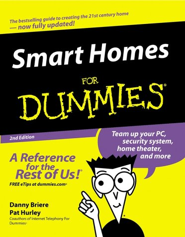 Smart Homes for Dummies 9780764525391