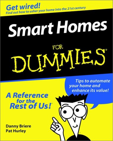 Smart Homes for Dummies 9780764505270
