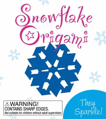 Snowflake Origami [With Origami Paper]