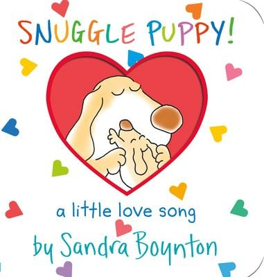 Snuggle Puppy: A Little Love Song 9780761130673