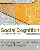 Social Cognition : An Integrated Introduction - 2nd Edition