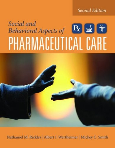 Social and Behavioral Aspects of Pharmaceutical Care 9780763764081