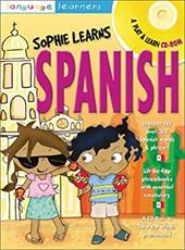 Sophie Learns Spanish [With CDROM]