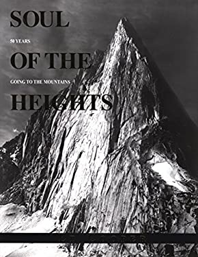 Soul of the Heights: 50 Years Going to the Mountains 9780762745272