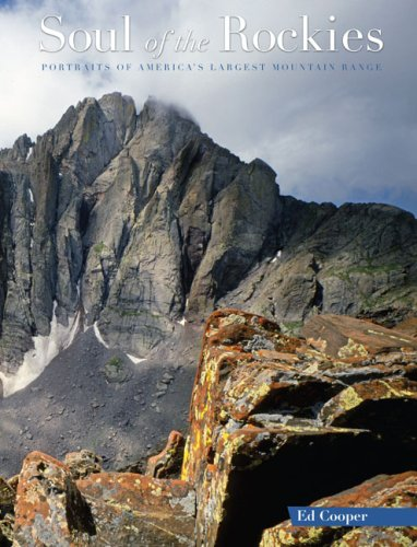 Soul of the Rockies: Portraits of America's Largest Mountain Range 9780762749416