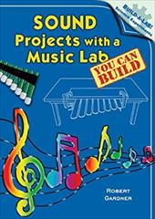 Sound Projects with a Music Lab You Can Build 2963210