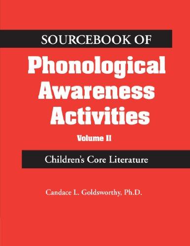 Sourcebook of Phonological Awareness Activities Vol II: Children's Core Literature 9780769300900