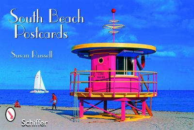 South Beach Postcards Susan Russell