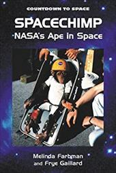 Spacechimp: Nasa's Ape in Space (Countdown to Space)