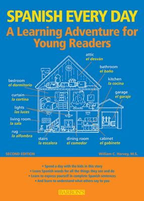 Spanish Every Day: A Learning Adventure for Young Readers 9780764145964