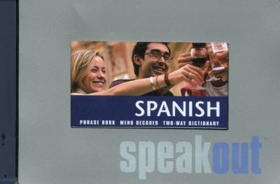 Spanish Speakout [With Phrase BookWith Menu DecoderWith Pen] 9780762747283