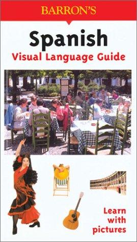 Spanish Visual Language Guide 9780764122804